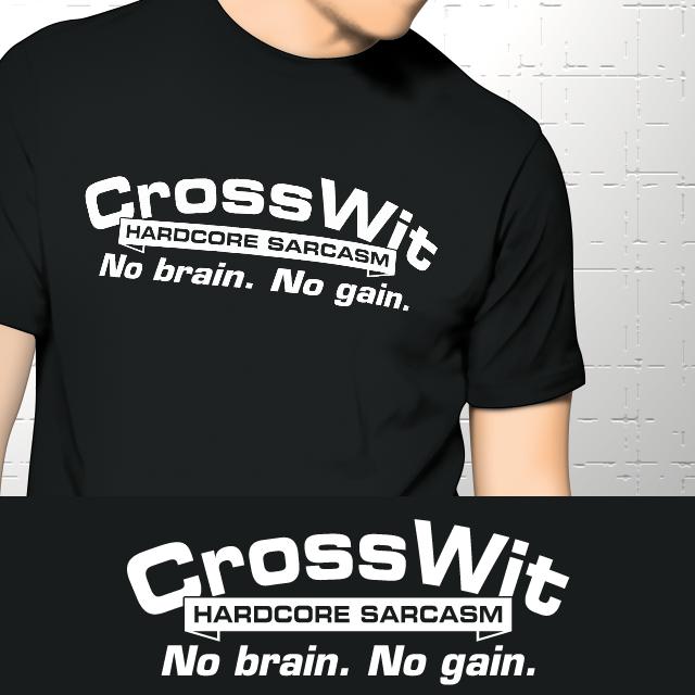 Sarcastic crossfit t-shirt